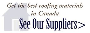 Get the best roofing materials in Canada | See our suppliers